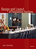 img - for Design and Layout of Foodservice Facilities by John C. Birchfield (2007-12-04) book / textbook / text book