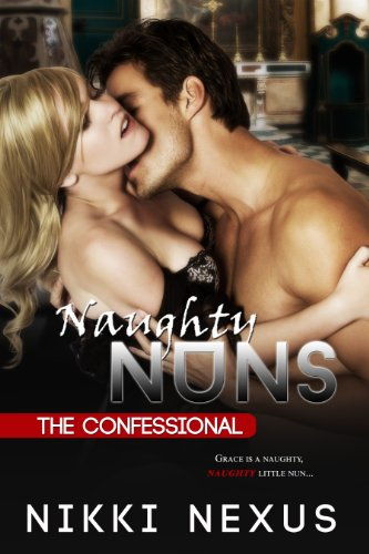 Naughty Nuns: The Confessional