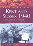 Kent and Sussex 1940, Stuart Hylton, 1844150844