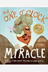 The One O'Clock Miracle (Tales That Tell the Truth) Hardcover