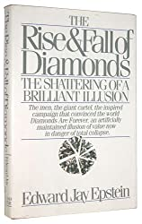 The Rise and Fall of Diamonds: The Shattering of a Brilliant Illusion