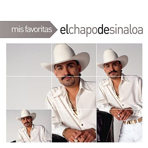 mis favoritas by el chapo de sinaloa on amazon music
