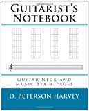 Guitarist's Notebook, D. Peterson Harvey, 1461129443