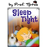 Kids's book: Sleep Tight (picture kids book, ages 2-6) (Bedtime stories children's ebook collection 3)