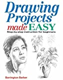 Drawing Projects Made Easy, Barrington Barber, 1782120580