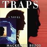 Traps | MacKenzie Bezos