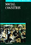 Social Cognition, Fiske, Susan T. and Taylor, Shelley E., 0070211914