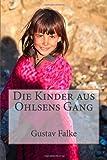 Die Kinder Aus Ohlsens Gang, Gustav Falke, 1481087991