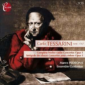 Tessarini: Complete 12 Violin Concertos Op.1