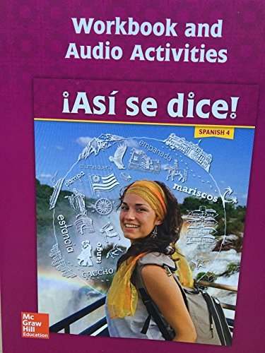 Asi se dice! Level 4, Workbook and Audio Activities (SPANISH)