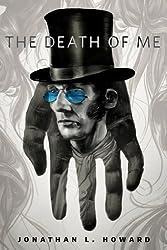 The Death of Me: A Tor.Com Original (Johannes Cabal series)
