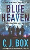 Blue Heaven: A Novel