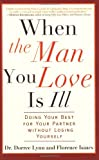 When the Man You Love Is Ill, Florence Isaacs and Dorree Lynn, 1569242852