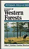 A Field Guide to the Ecology of Western Forests, John C. Kricher, 039546725X
