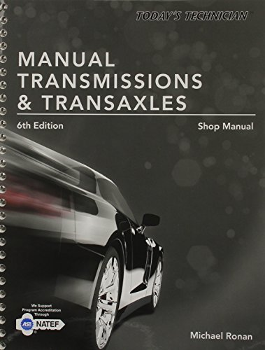 Today's Technician: Manual Transmissions & Transaxles Shop Manual