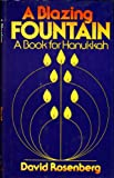 A Blazing Fountain, David Rosenberg, 0805236902