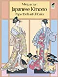 Japanese Kimono Paper Dolls in Full Colour (Dover Paper Dolls)