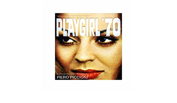 Playgirl 70 (Party Music) by Piero Piccioni on Amazon Music - Amazon.com