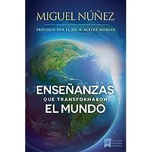 Enseñanzas que transformaron el mundo: Un llamado a despertar para la iglesia en Latino América. (Spanish Edition)