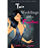 Two Weddings and a Fugitive (The Chanel Series Book 4)