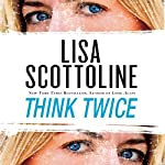 Think Twice | Lisa Scottoline