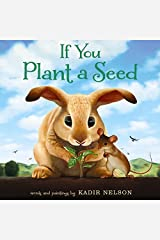 If You Plant a Seed Hardcover