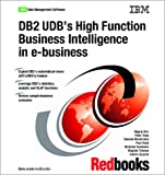 DB2 UDB's High Function Business Intelligence in E-Business, Nagraj Alur, 0738424609