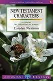 New Testament Characters (Lifebuilder Study Guides) (Lifebuilder Bible Study Guides)