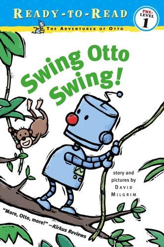 Swing Otto Swing! (Ready-to-Read. Pre-level 1) pdf