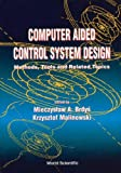Computer Aided Control System, M. A. Brdys and K. Malinowski, 9810213913