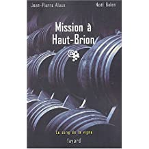 SANG DE LA VIGNE (LE) T.01 : MISSION À HAUT-BRION