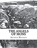 The Angels of Mons, Arthur Machen, 1477594434