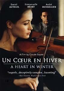 Un Coeur en Hiver ( A Heart in Winter )