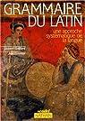 Grammaire du latin par Gaillard