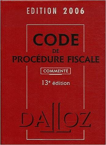 Livres gratuits Code de procédure fiscale 2006 : Commenté pdf