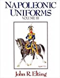 Napoleonic Uniforms: Vassals and Enemies: VOL 3 + 4