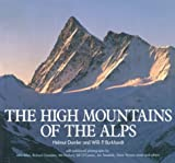 The High Mountains of the Alps, Helmut Dumler and Willi P. Burkhardt, 0898863783