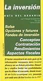 img - for La inversion (GUIAS DEL USUARIO) (Guia Del Usuario) (Spanish Edition) book / textbook / text book
