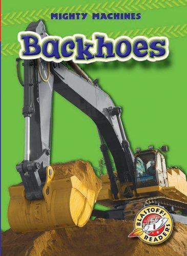 Backhoes (Blastoff! Readers) pdf epub