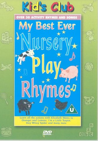 My Best Ever Nursery Play Rhymes (The Best Rhymes Ever)