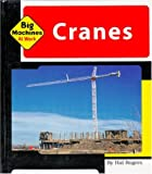 Cranes (Machines at Work)