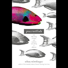 Parrotfish Audiobook by Ellen Wittlinger Narrated by Sunil Malhotra