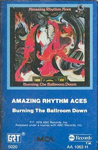 AMAZING RHYTHM ACES: Burning the Ballroom Down Cassette Tape (Amazing Rhythm Aces Burning The Ballroom Down)