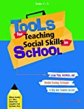 Tools for Teaching Social Skills in Schools, Jo Dillon and Michele Hensley, 1889322644