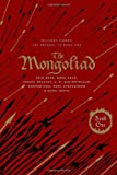 The Mongoliad: Collector's Edition [includes the SideQuest Sinner] (The Mongoliad Cycle)