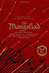 The Mongoliad: Collector's Edition [includes the SideQuest Sinner] (The Mongoliad Cycle Book 1)