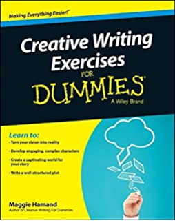 com writing fiction for dummies randy  creative writing exercises for dummies for dummies series