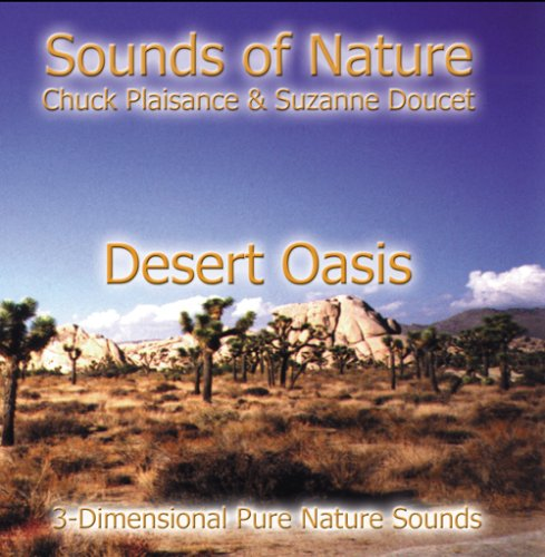 - DESERT OASIS (Sounds of Nature Series)