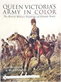 Queen Victoria's Army in Color, Peter Harrington and Michael Tomasek, 0764317768