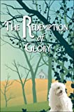 The Redemption of Glory, Beth Hargrove, 1424148928